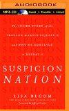 Suspicion Nation: The Inside Story of the Trayvon Martin Injustice and Why We Continue to Re...