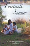 Fourteenth Summer: Third Edition