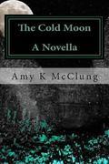 The Cold Moon: A Mitchell Davis Novella (The Parker Harris Series) (Volume 4)
