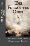 Forgotten Ones (the Forgotten Ones Chronicles: 1)