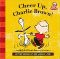 Cheer up, Charlie Brown! : Getting Through Life One Laugh at a Time