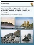 Assessment of Coastal Water Resources and Watershed Conditions at Olympic National Park, Was...