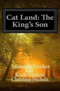 Cat Land: The King's Son