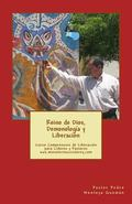 Reino de Dios, Demonologa y Liberacin : Curso Comprensivo de Lliberacion para Lideres y Past...