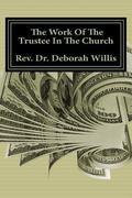 The Work Of The Trustee In The Church: Money Money Money