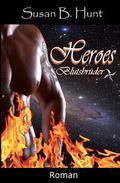 HEROES 01 Blutsbrder: Blutsbrder (Volume 1) (German Edition)