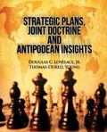 Strategic Plans, Joint Doctrine and Antipodean Insights
