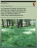 An Evaluation of Existing Vegetation Data and Data Gaps Leading to Inventories and Forest Ma...