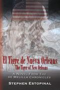 El Tigre de Nueva Orlens (The Tiger of New Orleans): A Novel from the deMelilla Chronicles