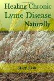 Healing Chronic Lyme Disease Naturally