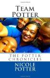 Team Potter: The Potter Chronicles