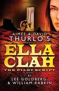 Aimee and David Thurlo's Ella Clah: the Pilot Script