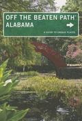 Alabama off the Beaten Path�, 10th : A Guide to Unique Places