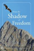 From the Shadow of Freedom