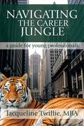 Navigating the Career Jungle: A Guide for Young Professionals