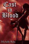 Cast in Blood (Morgan Blackstone Series)