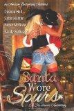 Santa Wore Spurs