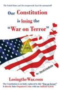 Our Constitution Is Losing the War on Terror