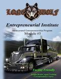 Incarcerated Entrepreneurial Institute Module Five: A Division of Lone Wolf of Arkansas (Inc...