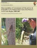 Bioaccumulation of Contaminants in Fish and Larval Dragonflies in Six National Park Units of...