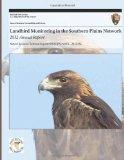 Landbird Monitoring in the Southern Plains Network: 2012 Annual Report (Natural Resource Tec...