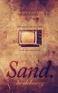Sand Part 1: The Belt of the Buried Gods (Volume 1)