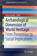 Archaeological Dimension of World Heritage : From Prevention to Social Implications