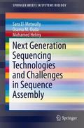 Challenges in Next Generation Sequencing Technologies and Sequence Assembly