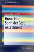 Home Fire Sprinkler Cost Assessment