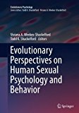 Evolutionary Perspectives on Human Sexual Psychology and Behavior (Evolutionary Psychology)