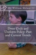 Dress Code and Uniform Policy: Past and Current Trends