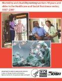 Morbidity and Disability Among Workers 18 years and Older in the Healthcare and Social Assis...