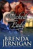 The Wicked Lady: Historical Romance (The Ladies) (Volume 3)