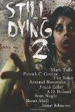 Still Dying 2 (Dying Days) (Volume 1)