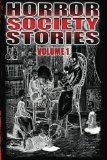 Horror Society Stories Volume 1