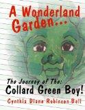 A Wonderland Garden: The Collard Green Boy