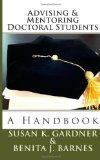 Advising and Mentoring Doctoral Students: A Handbook