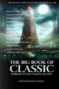 The Big Book of Classic Horror, Fantasy & Science Fiction