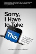 Sorry, I Have To Take This: A Story about Breaking Free From Digital Distractions