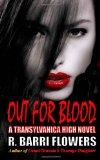 Out for Blood (Transylvanica High Series) (Volume 2)
