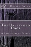 The Unlatched Door: A Collection of Poetry
