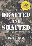 Drafted and Shafted: Memoirs of an Army Psychiatrist