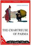 The Chartreuse of Parma [Christmas Summary Classics]