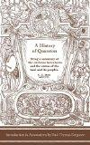 A History of Quarston: Being a summary of the environs hereabouts and the status of the land...