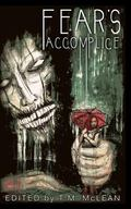 Fear's Accomplice (Volume 1)