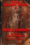 The Bloody Book Of Halloween (Volume 1)