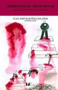 Criminalidad Organizada: Estudios Internacionales (Spanish Edition)