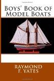 Boys' Book of Model Boats