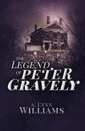 The Legend of Peter Gravely