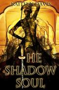 The Shadow Soul (A Dance of Dragons) (Volume 1)